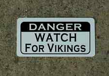 DANGER WATCH FOR VIKINGS Metal Sign for Golf Club Ball Hunting Vintage Style