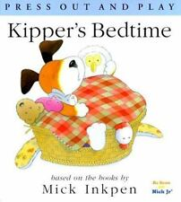 Kipper's Bedtime: [Press Out and Play]