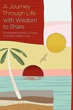 A Journey Through Life with Wisdom to Share by Nohemí Lewis (2012, Paperback)
