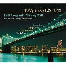 TONY LAKATOS - I GET ALONG WITH YOU VERY WELL  CD NEU