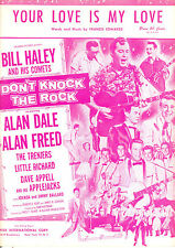 "DON'T KNOCK THE ROCK ""Your Love Is My Love"" Bill Haley & Comets Little Richard"