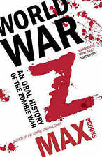World War Z: An Oral History of the Zombie Wars by Max Brooks (Paperback, 2007)