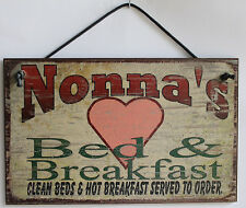 Nonna s Sign Bed & Breakfast Kitchen House Guest Room Grandma Home Mom Kid Best