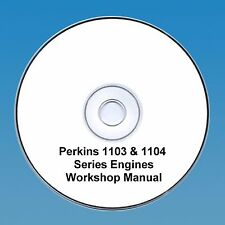 Perkins 1103 & 1104 Series Engines Workshop Repair Manual CD PDF