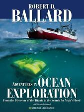 Adventures in Ocean Exploration : From the Discovery of the Titanic to the Searc