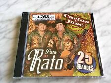 Carlos y Jose PARA RATO CD SEALED! ORIGINAL 2004 Fonovisa NEW! DISCO RARO NUEVO!