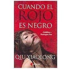 Cuando el rojo es negro/ When Red Is Black by Xiaolong Qiu (2009, Paperback,...