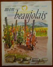 Louis ORIZET: Mon beaujolais / 1959