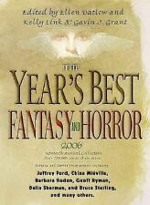 The Year's Best Fantasy and Horror 2006: 19th Annual Collection (Year'-ExLibrary