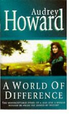 AUDREY HOWARD ____ A WORLD OF DIFFERENCE _____ BRAND NEW ___ FREEPOST UK