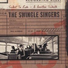 Ticket to Ride -- A Beatles Tribute by The Swingle Singers (CD, Feb-2002,...
