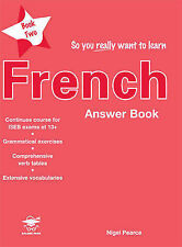 So You Really Want to Learn French Book 2 Answer Book, Nigel Pearce, New Conditi