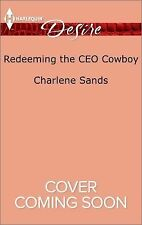 Redeeming the CEO Cowboy (Harlequin DesireThe Slades of Sunset Ranch)
