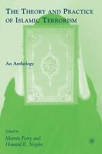 G, The Theory and Practice of Islamic Terrorism: An Anthology, , 0230608647, Boo