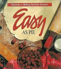 Easy As Pie - time-saving techniques & recipes for desserts, Leisure Arts NEW HB