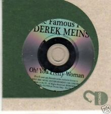 (735X) Derek Meins, Oh! You Pretty Woman - DJ CD