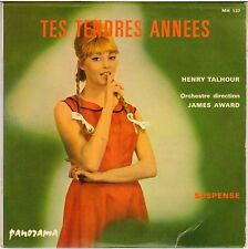 """HENRY TALHOUR / JAMES AWARD """"TES TENDRES ANNEES"""" ROCK & ROLL 60'S SP PANORAMA"""
