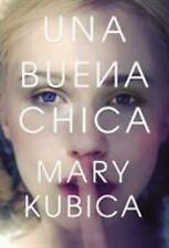 Una Buena Chica by Mary Kubica (2016, Paperback)