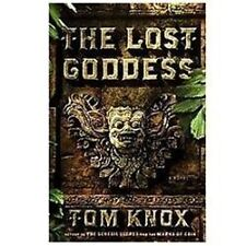 The Lost Goddess: A Novel by Knox, Tom, Good Book