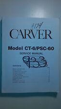 Bob Carver ct-6 psc-60 service manual original repair book stereo pre amp