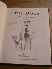 "RARE PIT BULL TERRIER DOG BOOK ""PIT DOGS & BRAVEHEART"" BY WILLIAMS SIGNED LTD ED"
