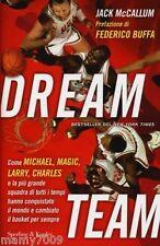 Dream team. Come Michael, Magic, Larry, Charles e la più g... - Mccallum Jack
