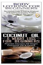Essential Oils Box Set: Body Lotions for Beginners and Coconut Oil and Weight...