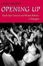 Opening Up: Youth Sex Culture and Market Reform in Shanghai-ExLibrary