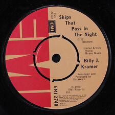BILLY J. KRAMER: Ships That Pass In The Night / Is There Anymore At Home Like Y