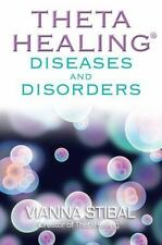 ThetaHealing Diseases and Disorders by Vianna Stibal (2012, Paperback)