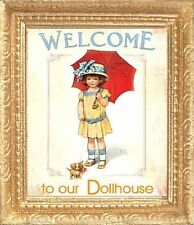 WELCOME TO OUR DOLLHOUSE  Miniature FRAMED Picture - MADE IN AMERICA