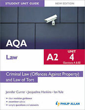 AQA A2 Law Student Unit Guide: Unit 4 (Sections A & B) Criminal Law (Offences...