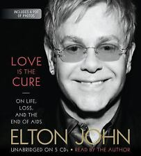 Love Is the Cure: On Life, Loss, and the End of AIDS 2012 by John, El 161969039X