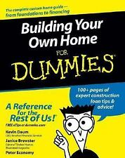Building Your Own Home for Dummies by Kevin Daum, Janice Brewster and Peter...