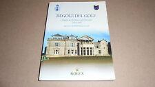 REGOLE DEL GOLF e REGOLE PER LO STATUS DEL DILETTANTE 2004-2007 ROLEX. R&A RULES