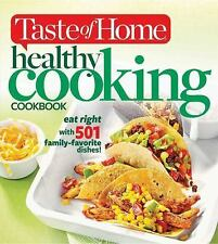 Taste of Home Healthy Cooking Cookbook: eat right with 501 family-favorite dishe