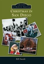 Images of Modern America: Christmas in San Diego by Bill Swank (2015, Paperback)