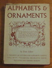 Alphabets & Ornaments by Ernst Lehner 1st Ed c 1952  Good Cond.