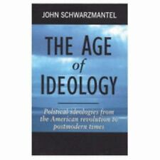 The Age of Ideology: Political Ideologies from the American Revolution-ExLibrary