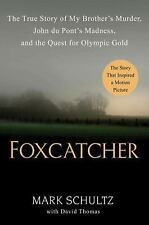 Foxcatcher Hardback Book signed by author Olympic Champion Mark Schultz