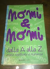 """Libri/Riviste/Giornali """" NOMI E NOMI DALLA A ALLA Z """" Brancato"""