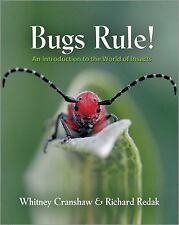 Bugs Rule! : An Introduction to the World of Insects by Whitney Cranshaw and Ric