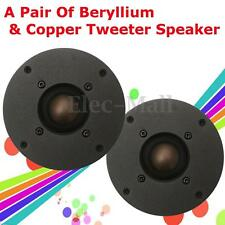 Pair of 6 Ohm 6Ω 80W Beryllium & Copper Dome Tweeter DIY Speaker Unit 650-40KHZ