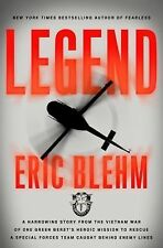 Legend: One Green Beret's Heroic Vietnam Mission to Rescue Special Forces -Blehm