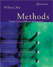 Methods Toward a Science of Behavior and Experience by William J. Ray