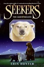 Seekers: The Quest Begins No. 1 by Erin Hunter (2008, Hardcover)