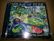 VILLAGE OF PEACE - Where We Come From