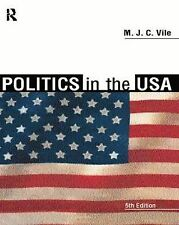 Politics in the USA, M.J.C. Vile