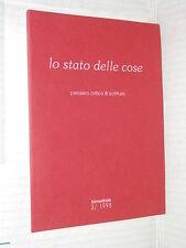 LO STATO DELLE COSE Pensiero critico e scritture Oedipus 1998 letteratura libro