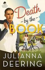 Death by the Book (A Drew Farthering Mystery) Deering, Julianna Paperback